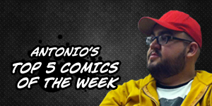 antonios-top-5-comics-of-the-week-02-27-2013